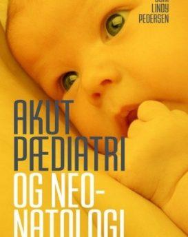 Akut pædiatri og neonatologi 4 udg.