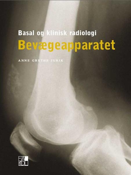 Basal og klinisk radiologi bevægeappatet