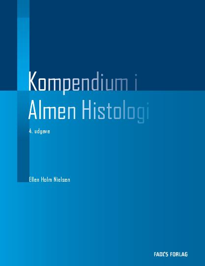 KOMPENDIUM i almen histologi